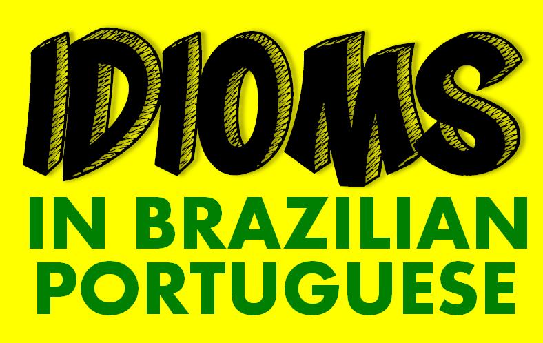 idioms-brazilian-portuguese