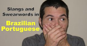 The Most Common Slangs and Swearwords in Brazilian Portuguese
