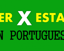 The Difference Between The Verbs Ser and Estar in Portuguese – Learn How to Use them