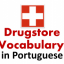 Drugstore – Pharmacy Vocabulary in Brazilian Portuguese