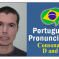 How to Pronounce The Letters D and T in Portuguese