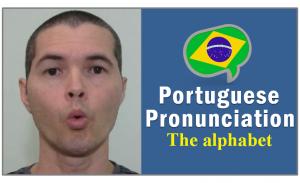 Brazilian Portuguese Pronunciation Phonetics Alphabet