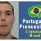 How to Pronounce The Letters B and C in Portuguese