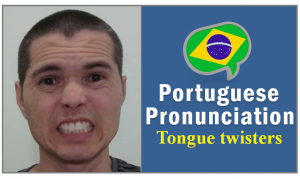 tongue twisters brazilian portuguese language