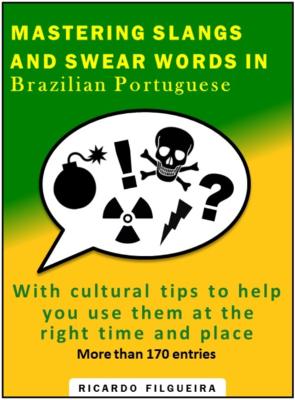 Mastering Brazilian Slangs