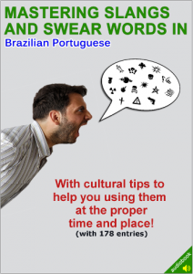 Mastering Slangs and Swear Words in Portuguese