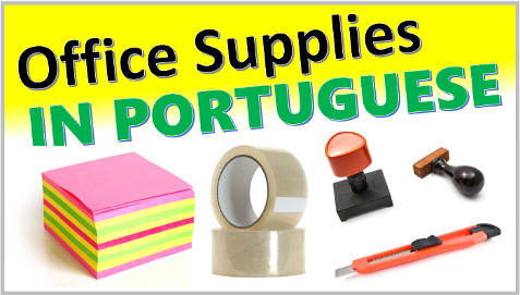 Office Supplies in Portuguese