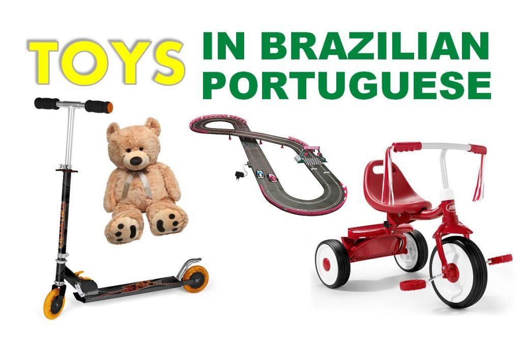 Toys Vocabulary in Brazilian Portuguese