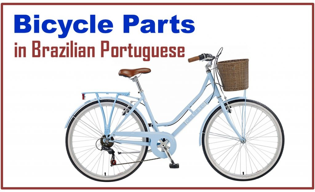 Bicycle Parts in Brazilian Portuguese - Vocabulary