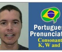 How To Pronounce the Letters K, W and Y in Portuguese