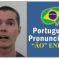 "How to Pronounce The ""ão"" Ending in Brazilian Portuguese"