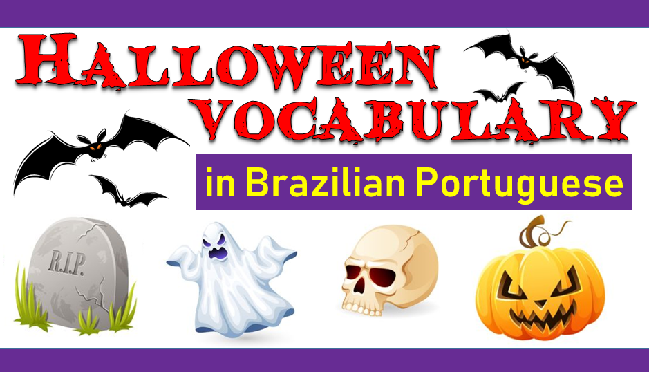 Halloween Vocabulary in Brazilian Portuguese